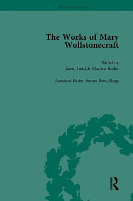 The Works of Mary Wollstonecraft Vol 7 by Marilyn Butler