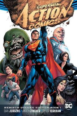 Superman Action Comics Rebirth Deluxe Coll HC Book 01 by Dan Jurgens