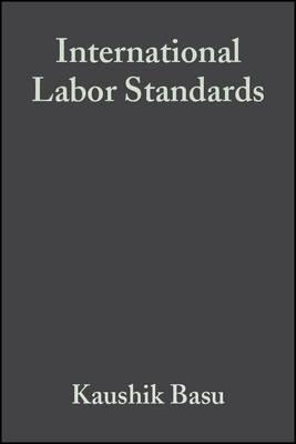 International Labor Standards by Kaushik Basu