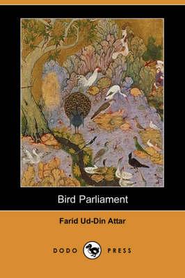 Bird Parliament (Dodo Press) by Farid Ud-Din Attar