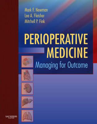 Perioperative Medicine by Mark F. Newman