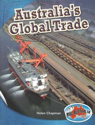Social Systems and Structures Upper: Australia's Global Trade by Helen Chapman