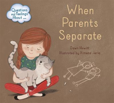 Questions and Feelings About: When parents separate book