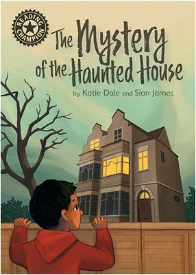 Reading Champion: The Mystery of the Haunted House: Independent Reading 12 book