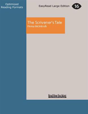 Scrivener'S Tale by Fiona McIntosh