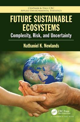 Future Sustainable Ecosystems by Nathaniel Kenneth Newlands