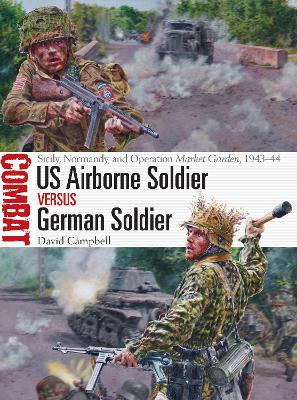 US Airborne Soldier vs German Soldier by David Campbell