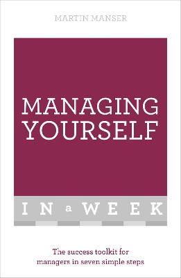 Managing Yourself In A Week book