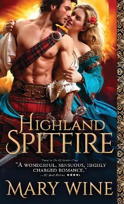 Highland Spitfire by Mary Wine
