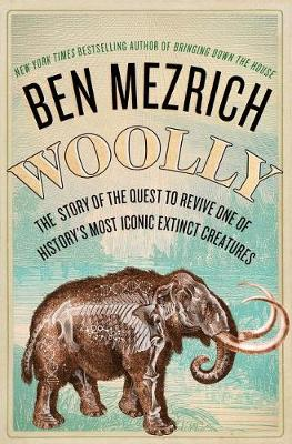 Woolly by Ben Mezrich