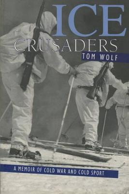 Ice Crusaders by Thomas Wolf
