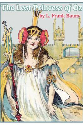 The Lost Princess of Oz by L Frank Baum