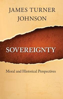 Sovereignty by James Turner Johnson
