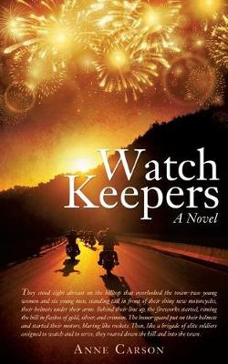 Watch Keepers by Anne Carson