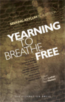 Yearning to Breathe Free by Dean Lusher
