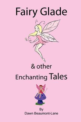 Fairy Glade and Other Enchanting Tales book