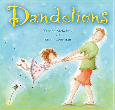 Dandelions by Katrina McKelvey