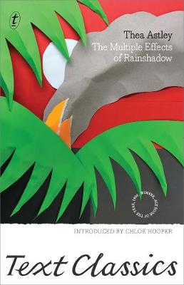 The Multiple Effects Of Rainshadow by Thea Astley