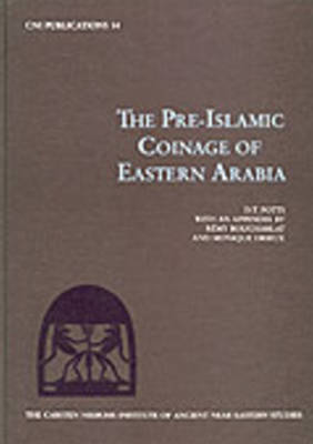 Pre-Islamic Coinage of Eastern Arabia by D. Potts