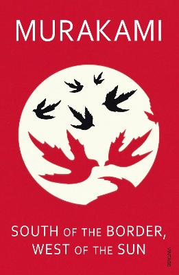 South of the Border, West of the Sun book