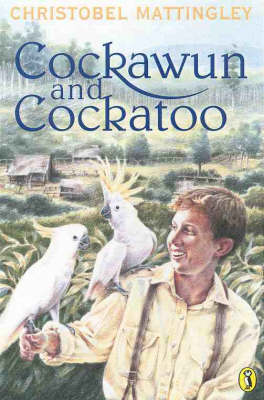 Cockawun & Cockatoo by Christobel Mattingley