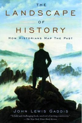 Landscape of History by John Lewis Gaddis