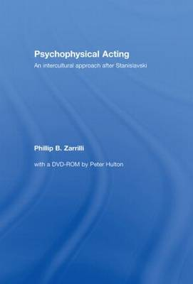 Psychophysical Acting by Phillip B. Zarrilli