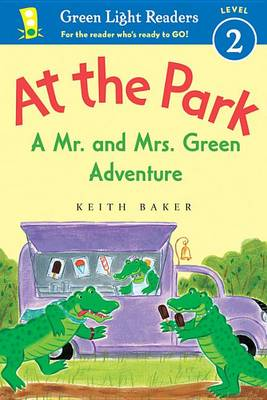 At the Park: A Mr. and Mrs. Green Adventure - GLR Level 2 by Keith Baker