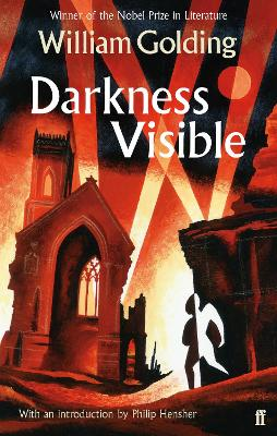 Darkness Visible by William Golding