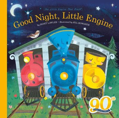 Good Night, Little Engine by Janet Lawler