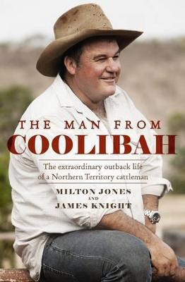 The Man From Coolibah by Milton Jones