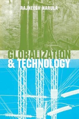 Globalization and Technology by Rajneesh Narula