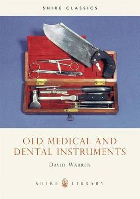Old Medical and Dental Instruments book