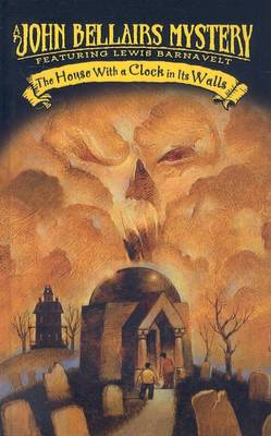 House with a Clock in Its Walls by John Bellairs
