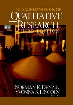 SAGE Handbook of Qualitative Research by Norman K. Denzin