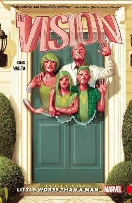 Vision Vol. 1: Little Worse Than A Man by Tom King