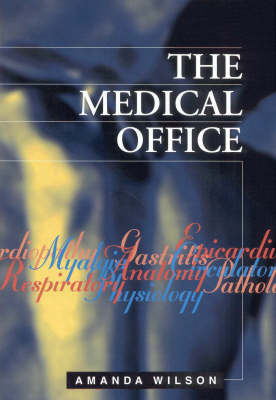 Medical Office, The by Amanda Wilson