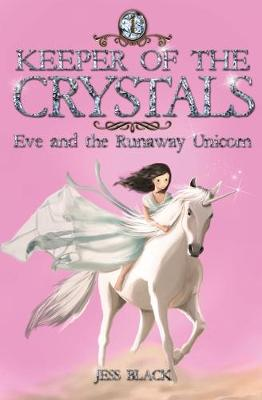 Keeper of the Crystals  1 by Jess Black