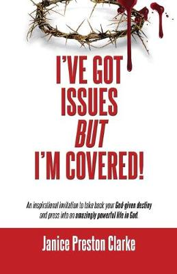 I've Got Issues But I'm Covered! book