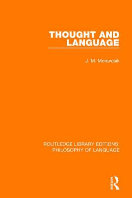 Thought and Language by J. M. Moravcsik