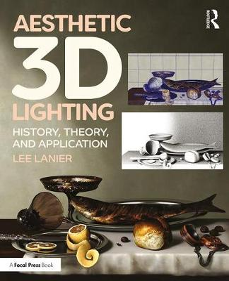 Aesthetic 3D Lighting by Lee Lanier