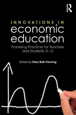 Innovations in Economic Education by Mary Beth Henning