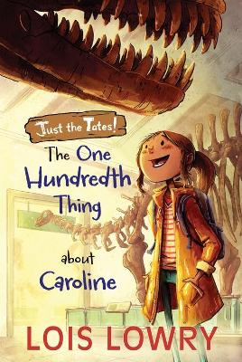 The One Hundredth Thing About Caroline by Lois Lowry