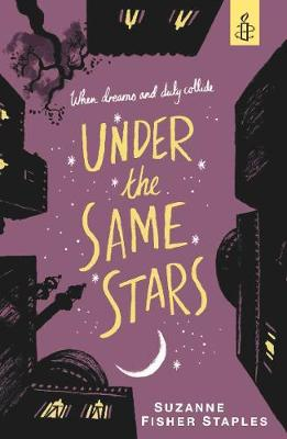 Under the Same Stars by Suzanne Fisher Staples