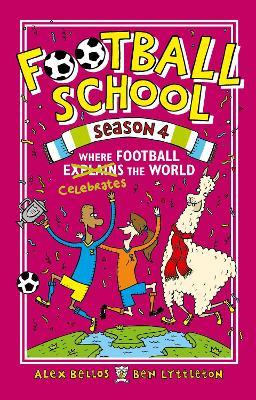 Football School Season 4: Where Football Explains the World book