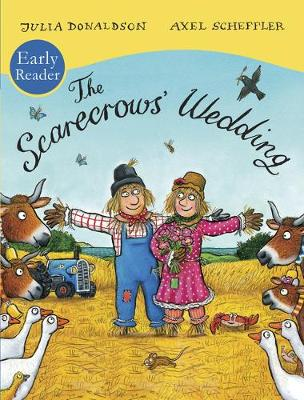 The Scarecrows' Wedding Early Reader by Julia Donaldson