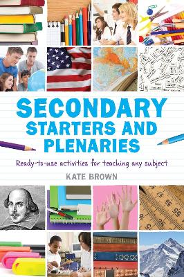 Secondary Starters and Plenaries by Kate Brown
