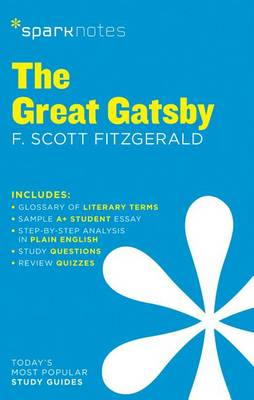 Great Gatsby SparkNotes Literature Guide by SparkNotes