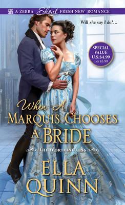 When A Marquis Chooses A Bride by Ella Quinn
