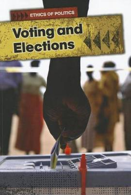 Voting and Elections by Michael Burgan